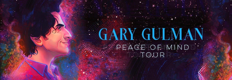 Gary Gulman: Peace of Mind Tour