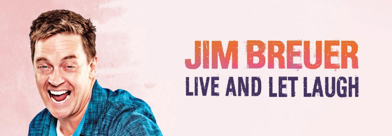 Jim Breuer: Live and Let Laugh